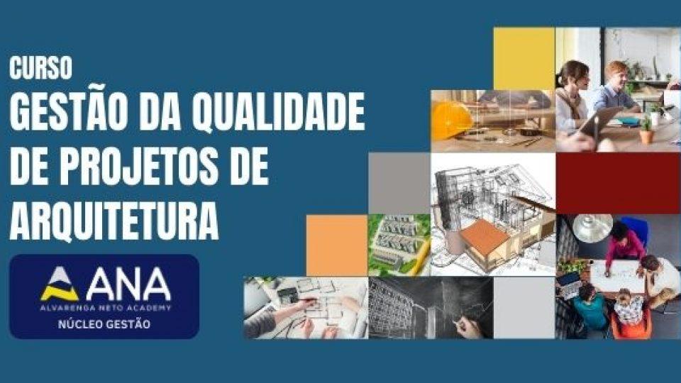 Curso Gestão da Qualidade de Projetos de Arquitetura