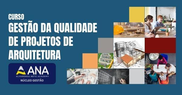Curso de Gestão da Qualidade de Projetos de Arquitetura - Anacademy