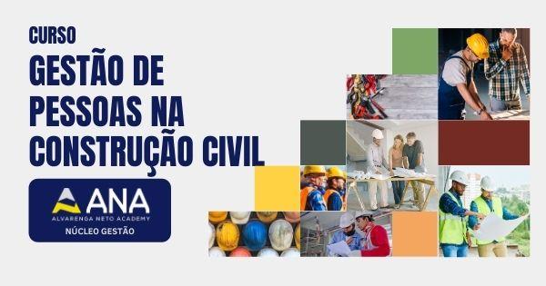 Curso de Gestão de Pessoas na Construção Civil - Anacademy