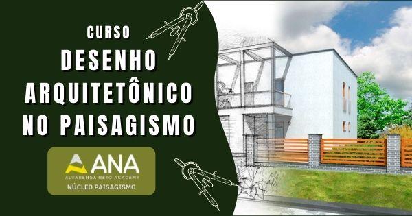 Curso de Desenho Arquitetônico no Paisagismo - Anacademy