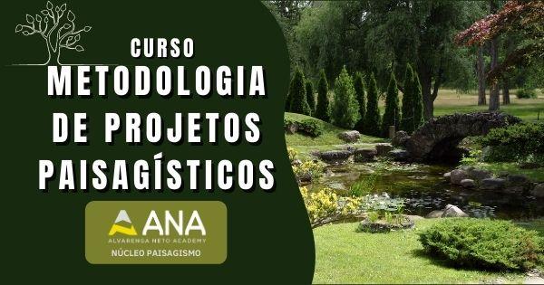 Curso de Metodologia de Projetos Paisagísticos - Anacademy