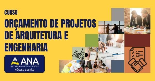 Curso de Orçamento de Projetos de Arquitetura e Engenharia - Anacademy